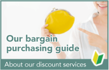 Our bargain purchasing guide About our discount services
